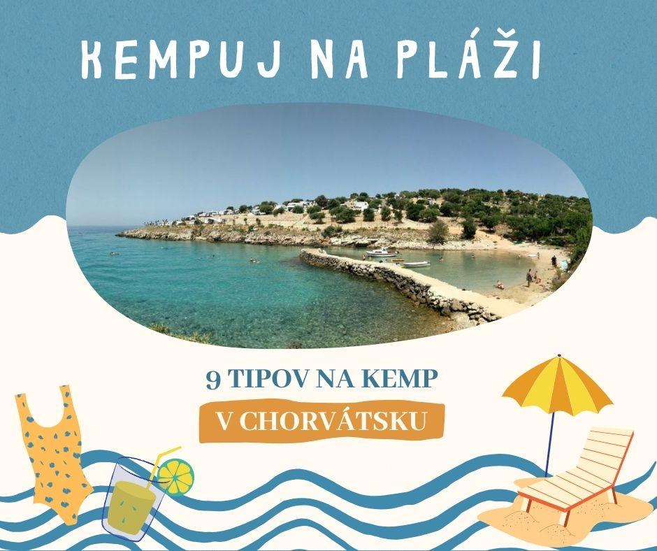 9 tipov na kemp v Chorvatsku